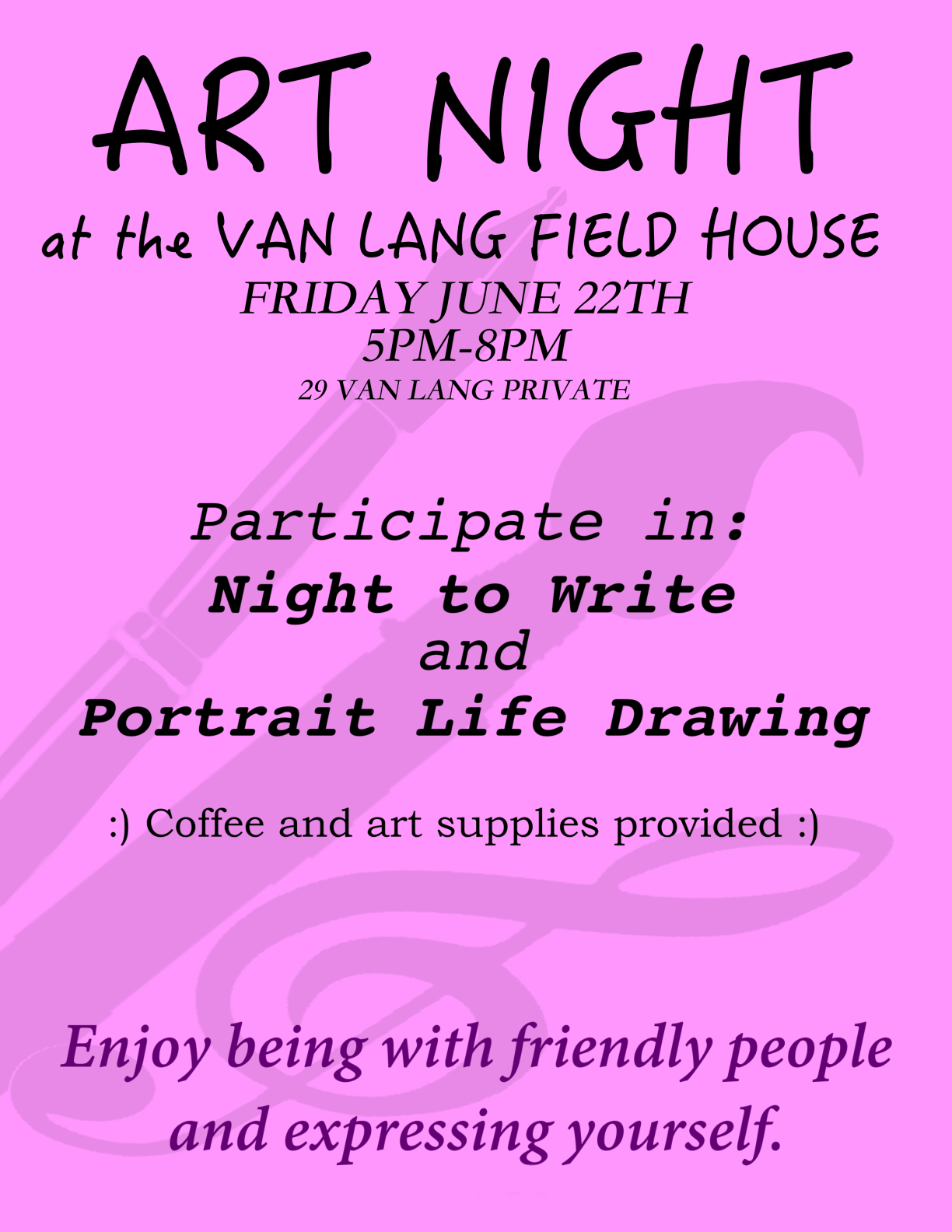 What happened at our June ART NIGHT—– Creative Writing and Portrait Drawing